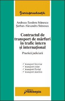 Imagine Contractul de transport de marfuri. Practica judiciara