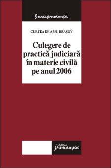 Imagine Curtea de Apel Brasov. Jurisprudenta sectie civile pe anul 2006