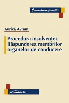 Imagine Procedura insolventei. Raspunderea membrilor organelor de conducere