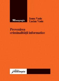 Imagine Prevenirea criminalitatii informatice