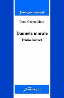 Imagine Daunele morale. Practica judiciara