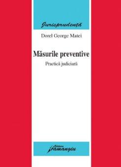 Imagine Masurile preventive. Practica judiciara
