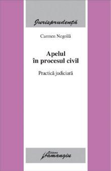Imagine Apelul in procesul civil. Practica judiciara