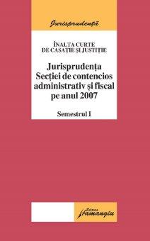 Imagine Jurisprudenta sectiei de contencios administrativ si fiscal pe anul 2007 sem 1