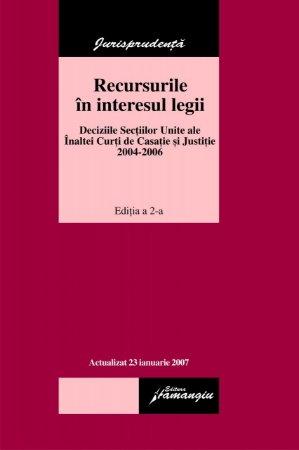 Imagine Inalta Curte de Casatie si Justitie - Recursurile in interesul legii 2004-2006