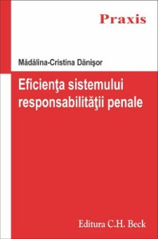 Eficienta sistemului responsabilitatii penale - Danisor