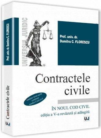 Contractele civile in noul Cod Civil. Editia a 5-a