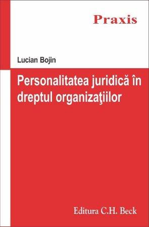 Personalitatea juridica in dreptul organizatiilor - Bojin