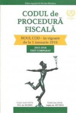 Codul de procedura fiscala 2015-2016 text comparat