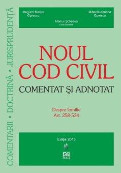 Noul Cod civil - Comentat si adnotat. Despre familie - Oprescu, Scheaua
