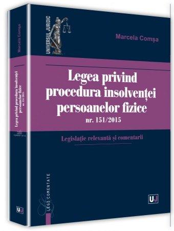 Legea privind procedura insolventei persoanelor fizice - Marcela Comsa