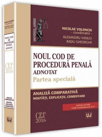 Noul Cod de procedura penala adnotat. Partea speciala - Volonciu, Vasiliu