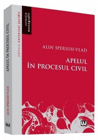 Apelul in procesul civil - Speriusi-Vlad