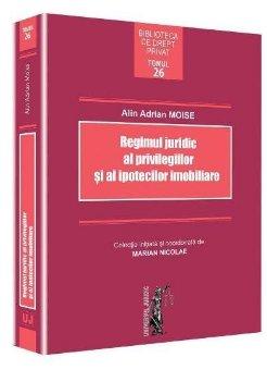 Regimul juridic al privilegiilor si al ipotecilor imobiliare  - Moise