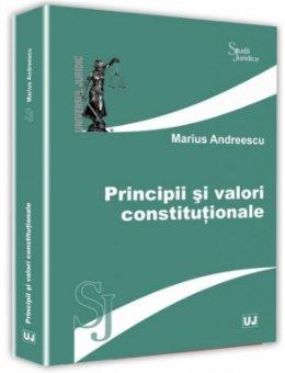 Principii si valori constitutionale - Andreescu