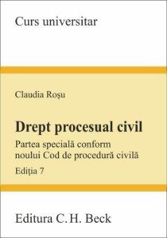 Drept procesual civil. Partea speciala conform noului Cod de procedura civila. Editia a 7-a - Rosu