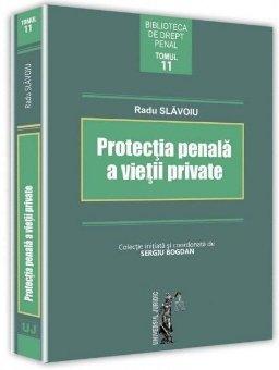 Protectia penala a vietii private - Slavoiu