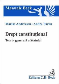Drept constitutional. Teoria generala a Statului - Andreescu, Puran