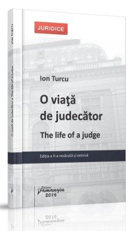 O viata de judecator ed. 2 - Ion Turcu