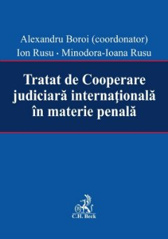 Tratat de Cooperare judiciara internationala in materie penala -Boroi