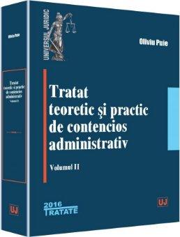 Tratat teoretic si practic de contencios administrativ. Volumul 2