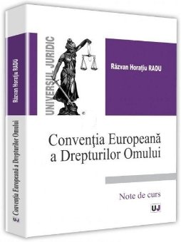 Conventia Europeana a Drepturilor Omului - Radu
