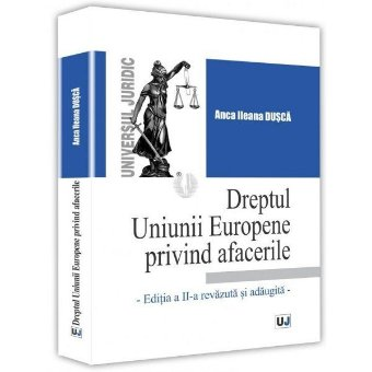 Dreptul Uniunii Europene privind afacerile - Dusca