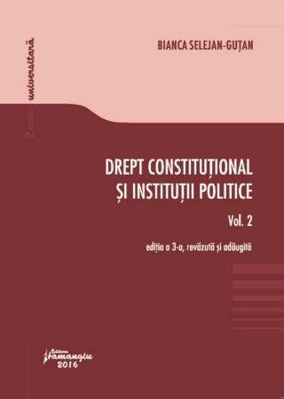 Drept constitutional si institutii politice - vol. 2 - Gutan