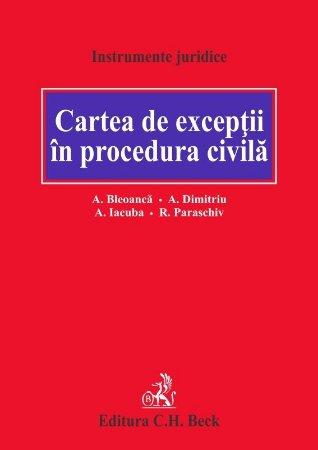 Cartea de exceptii in procedura civila - Bleoanca, Dimitriu, Iacuba, Paraschiv