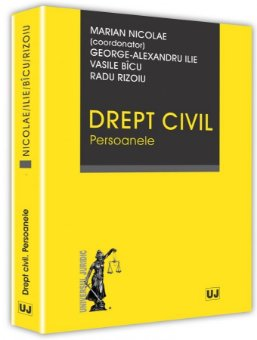 Drept civil. Persoanele - Nicolae, Rizoiu, Ilie, Bicu