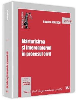 Marturisirea si interogatoriul in procesul civil - Ionescu