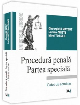 Procedura penala PS - caiet de seminar - Mateut, Criste, Toader