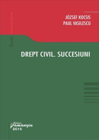 Drept civil. Succesiuni - Vasilescu, Kocsis