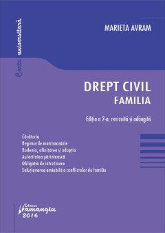 Drept civil Familia - editia a 2-a - Marieta Avram