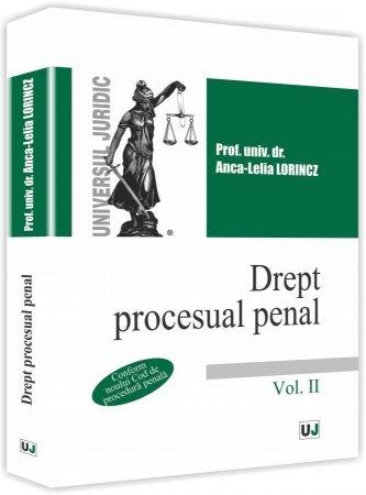 Drept procesual penal - Vol II - Lorincz