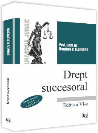 Dreptul succesoral - editia a 6-a - Florescu