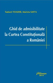 Imagine Ghid de admisibilitate la Curtea Constitutionala a Romaniei