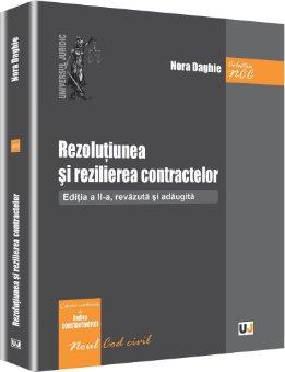 Rezolutiunea si rezilierea contractelor. Editia a 2-a - Daghie