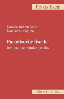 Paradisurile fiscale – implicatii economico-juridice - Saguna, Radu