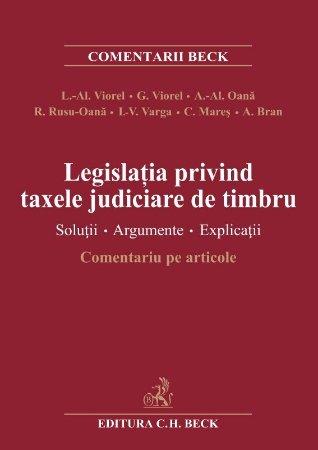 Legislatia privind taxele judiciare de timbru - Comentariu pe articole