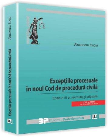 Exceptiile procesuale in noul Cod de procedura civila - Editia a 3-a - Suciu