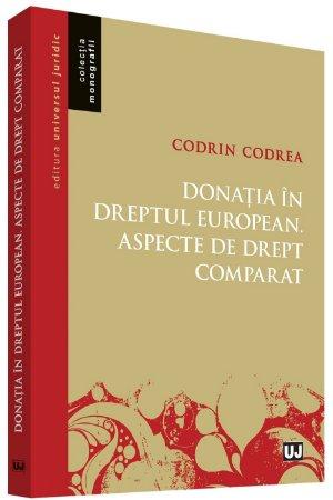 Donatia in dreptul european Aspecte de drept comparat - Codrea