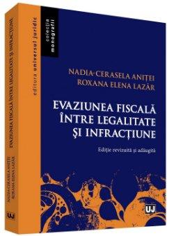 Evaziunea fiscala intre legalitate si infractiune - Anitei