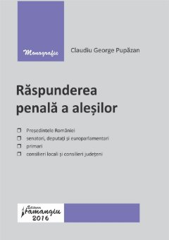 Raspunderea penala a alesilor_Pupazan