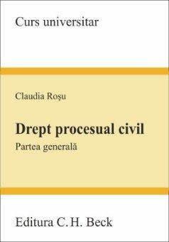 Drept procesual civil. Partea generala - Rosu