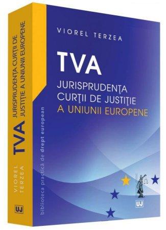 TVA – Jurisprudenta Curtii de Justitie a Uniunii Europene  - Terzea