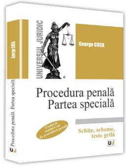 Procedura penala. Partea speciala. Schite, scheme, teste grila - Coca