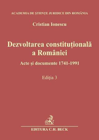 Dezvoltarea constitutionala a Romaniei - Ionescu