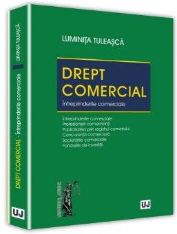 Drept comercial. Intreprinderile comerciale - Tuleasca
