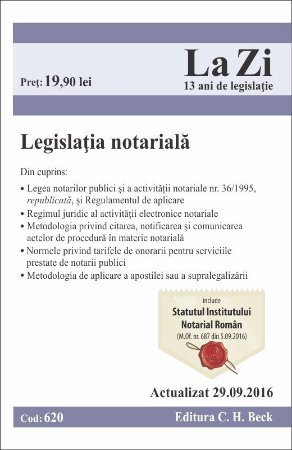 Legislatia notariala. Actualizat la 29 septembrie 2016